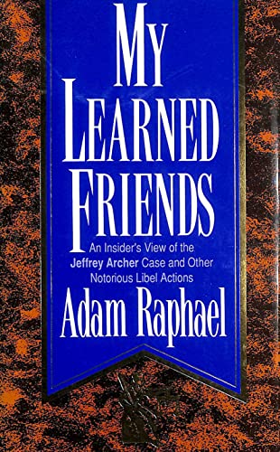 My Learned Friends By Adam Raphael
