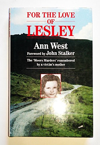 For the Love of Lesley By Ann West