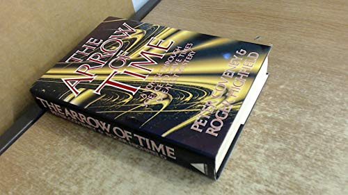 The Arrow of Time: A Voyage Through Science to Solve Time's Greatest Mysteries By Peter Coveney