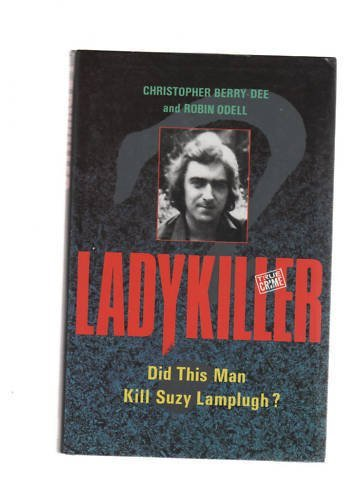 Ladykiller By Christopher Berry-Dee