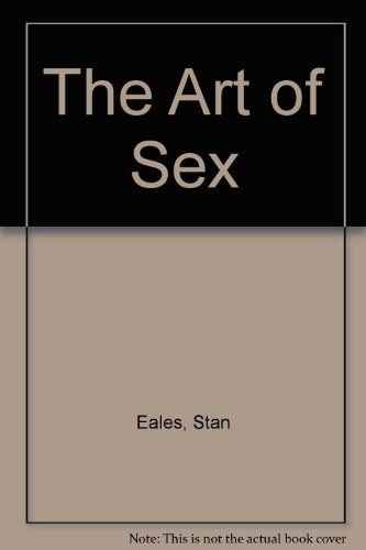 The Art of Sex By Stan Eales