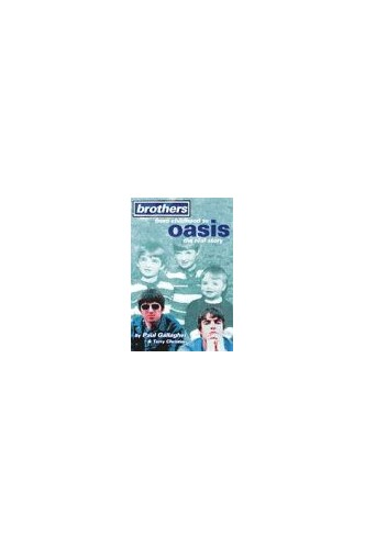 """Brothers: From Childhood to """"Oasis"""" - The Real Story by Paul Gallagher"""