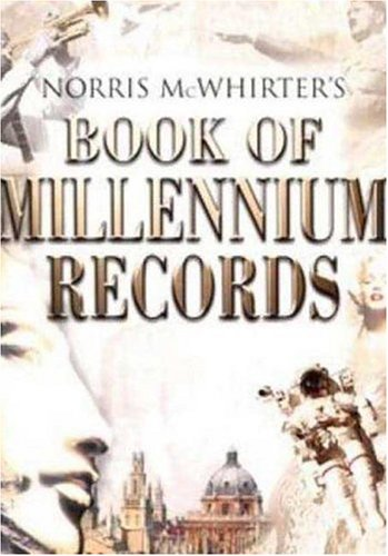 Norris McWhirter's Book of Millennium Records By Norris McWhirter