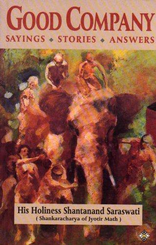 Good Company By Shantanand Saraswati