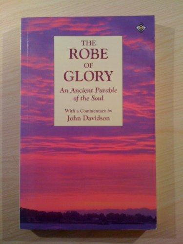 The Robe of Glory By John Davidson