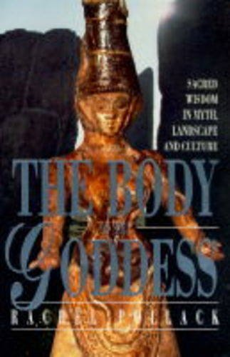 The Body of the Goddess By Rachel Pollack