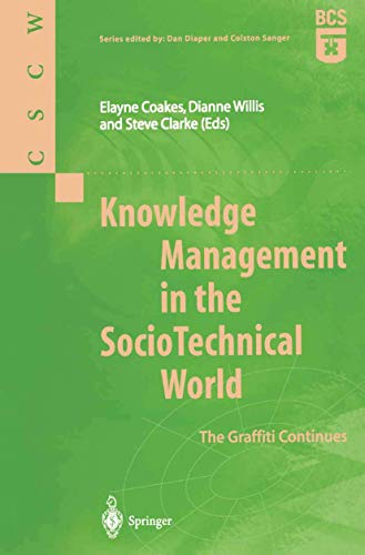Knowledge Management in the SocioTechnical World By Elayne Coakes