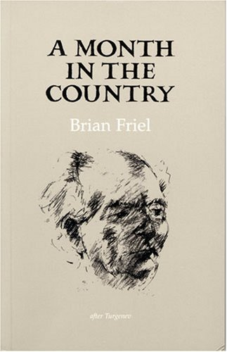 A Month in the Country By Brian Friel