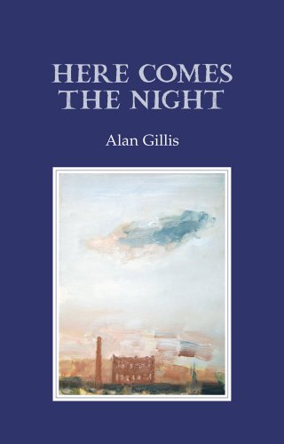 Here Comes the Night By Alan Gillis