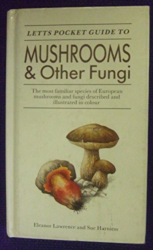 Letts Pocket Guide to Mushrooms By Eleanor Lawrence