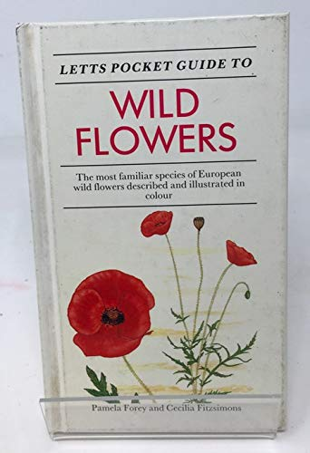 Letts Pocket Guide to Wild Flowers By Pamela Forey