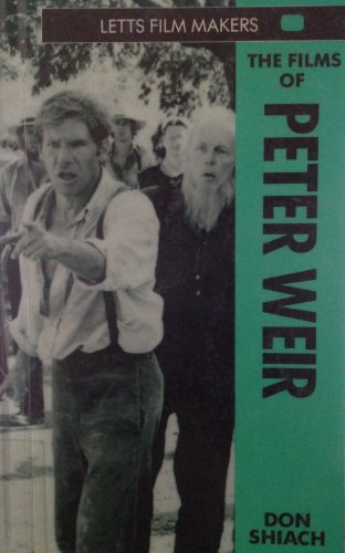 Films of Peter Weir by Don Shiach