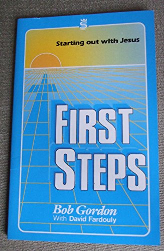 First Steps in the Way By Robert Gordon