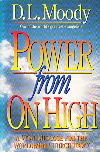 Power from on High By D.L. Moody