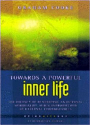 Towards a Powerful Life By Graham Cooke
