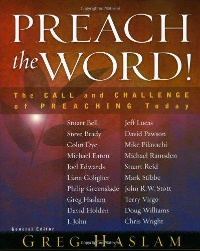 Preach the Word! By Greg Haslam