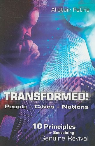 Transformed! People Cities Nations By Alistair P. Petrie