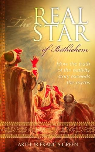 The Real Star of Bethlehem By Arthur Green