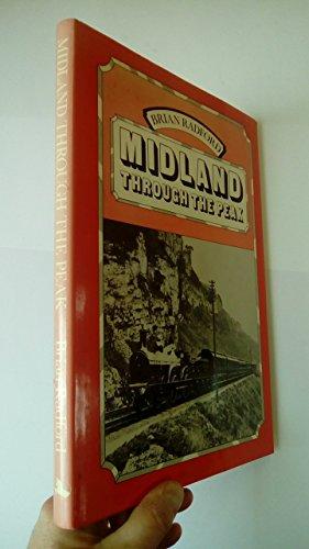 Midland Through the Peak By Brian Radford
