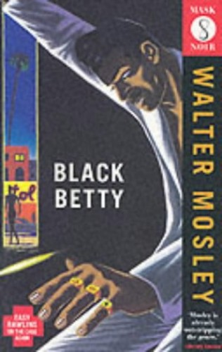 Black Betty (Mask Noir) By Walter Mosley