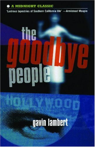 The Goodbye People By Gavin Lambert