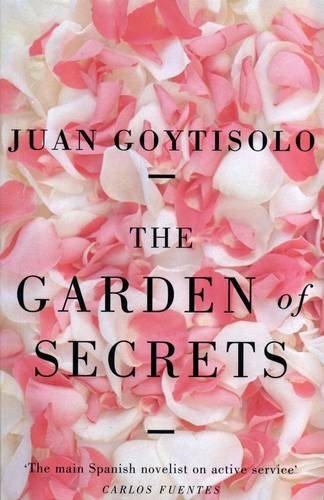 The Garden of Secrets By Juan Goytisolo