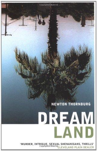 Dreamland By Newton Thornburg