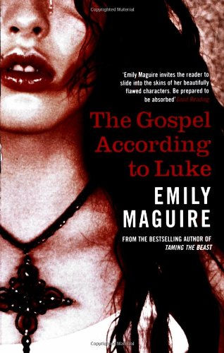 The Gospel According to Luke By Emily Maguire