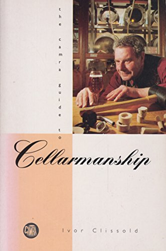 Campaign for Real Ale Guide to Cellarmanship By Ivor Clissold