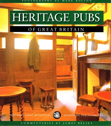 Heritage Pubs By Roger Protz