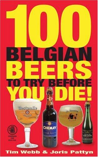 100 Belgian Beers to Try Before You Die! By Tim Webb