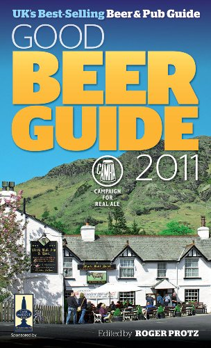 Good Beer Guide 2011 by Roger Protz