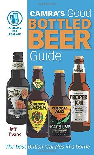 Good Bottled Beer Guide (CAMRA) By Jeff Evans