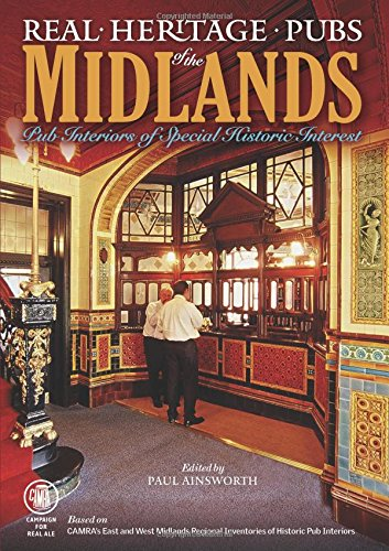 Real Heritage Pubs of the Midlands By Paul Ainsworth