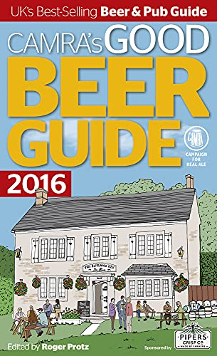 Camra's Good Beer Guide: 2016 by Roger Protz