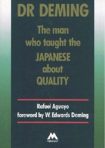 Dr. Deming By Rafael Aguayo