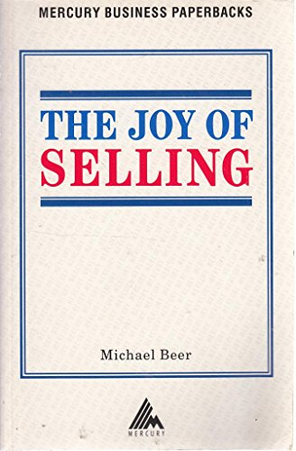 The Joy of Selling By Michael Beer