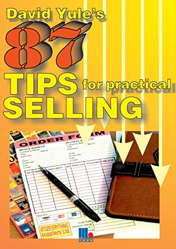 86 Practical Tips for Dynamic Selling By David Yule