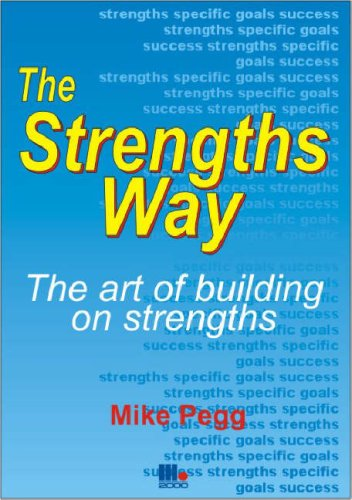The Strengths Way By Mike Pegg