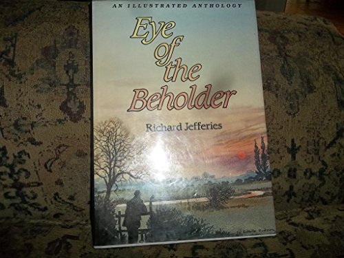 Eye of the Beholder By Richard Jefferies