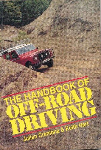 Handbook of Off-road Driving By Julian Cremona