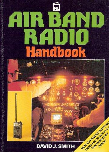 Air Band Radio Handbook By David J. Smith