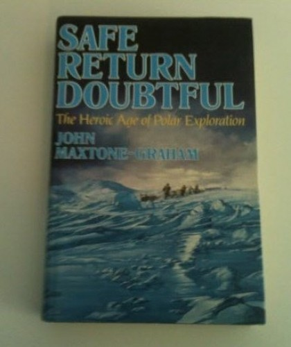 Safe Return Doubtful By John Maxtone-Graham