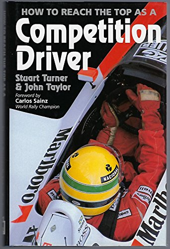 How to Reach the Top as a Competition Driver by Stuart Turner