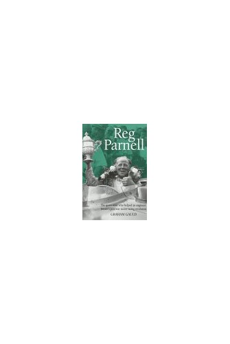 Reg Parnell By Graham Gauld