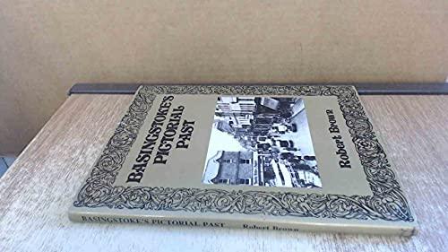Basingstoke's Pictorial Past By Robert Brown