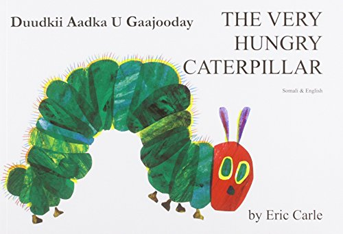 The Very Hungry Caterpillar in Somali and English von Eric Carle