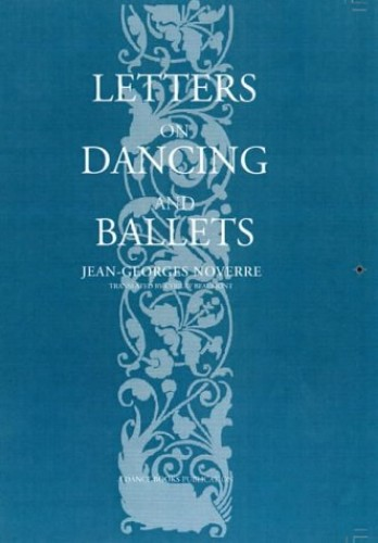 Letters on Dancing and Ballet by Jean Georges Noverre