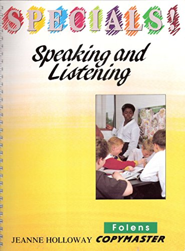 Speaking and Listening By Jeanne Holloway