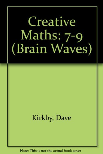 Creative Maths By Dave Kirkby